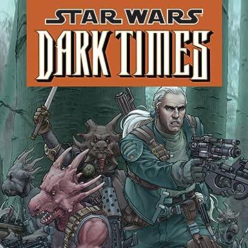 Star Wars: Dark Times (2006-2010)