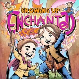 Growing Up Enchanted