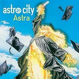Astro City: Astra