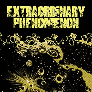Extraordinary Phenomenon