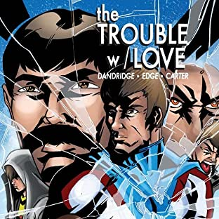 The Trouble w/Love