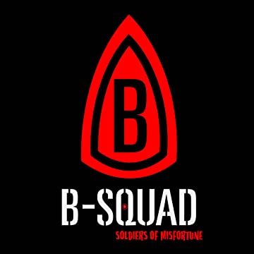 B-Squad: Soldiers of Misfortune