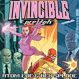Invincible Presents: Atom Eve and Rex Splode, Tome 1