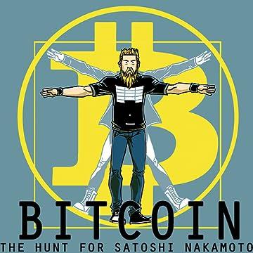 Bitcoin: The Hunt for Satoshi Nakamoto