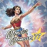 Wonder Woman '77 (2015-2016)