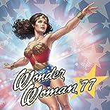Wonder Woman '77 (2015-)