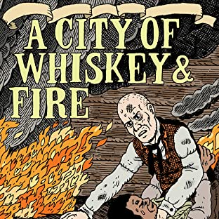A City of Whiskey & Fire