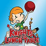 Knights of the Lunch Table
