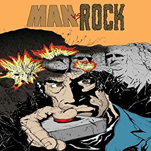 Man vs. Rock