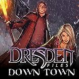 Jim Butcher's The Dresden Files: Down Town