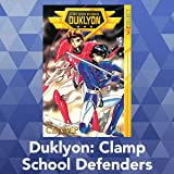 Duklyon: Clamp School Defenders
