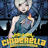Cinderella: From Fabletown With Love, Vol. 1