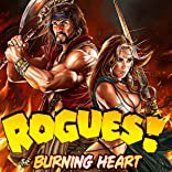 Rogues!, Vol. 3: The Burning Heart