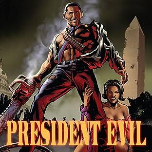 President Evil, Vol. 1