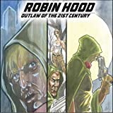 Robin Hood: Outlaw of the 21st Century