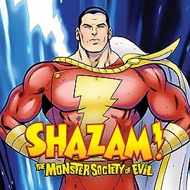 Shazam!: The Monster Society of Evil, Tome 1