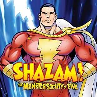 Shazam!: The Monster Society of Evil, Vol. 1