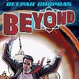 Deepak Chopra's Beyond