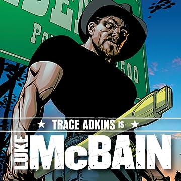 Trace Adkins is Luke McBain
