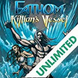 Fathom: Killian's Vessel