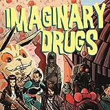 Imaginary Drugs