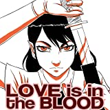 Love is in the Blood