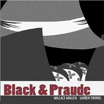 Black & Praude