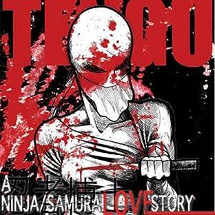 Tengu: A Ninja Samurai Love Story