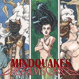 Mindquakes & Dreamscapes