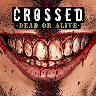 Crossed: Dead or Alive