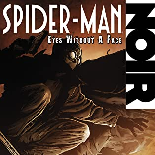 Spider-Man Noir: Eyes Without A Face (2009-2010)