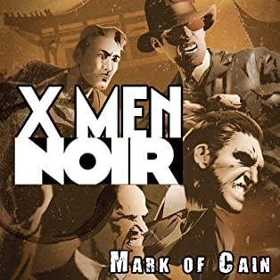 X-Men Noir: Mark of Cain, Vol. 1