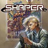 Shaper