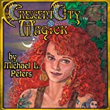 Crescent City Magick