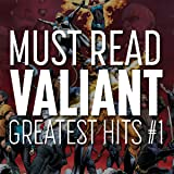 Must Read Valiant: Greatest Hits