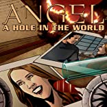 Angel: A Hole In the World, Vol. 1