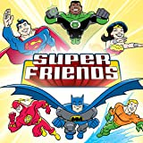 Super Friends (2008-2010)