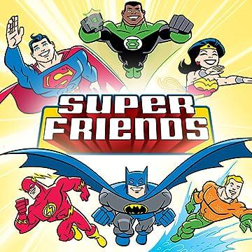 Super Friends (2008-2010)