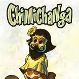 Chimichanga, Vol. 1