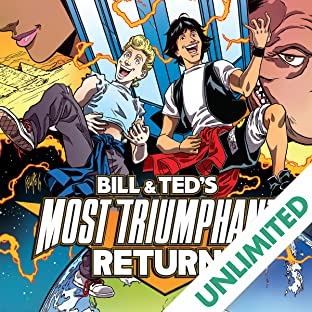 Bill & Ted's Most Triumphant Return