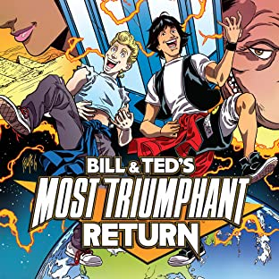 Bill & Ted Most Triumphant Return