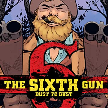 The Sixth Gun: Dust to Dust