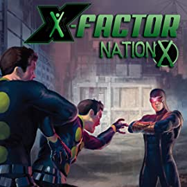 Nation X: X-Factor, Vol. 1
