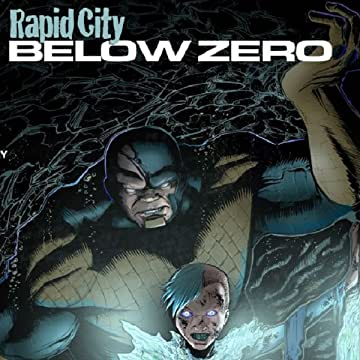 Rapid City Below Zero: The Descent