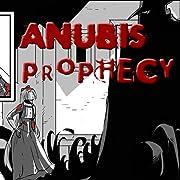 Anubis Prophecy