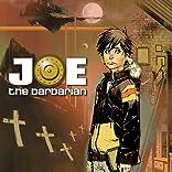Joe the Barbarian, Vol. 1
