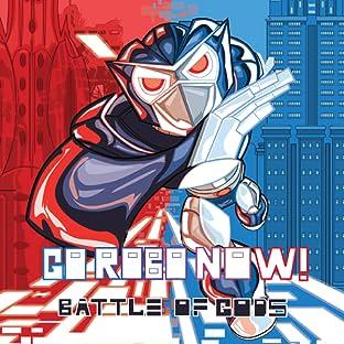 Go Robo Now, Vol. 1: Battle of Gods