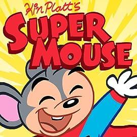 Kin Platt's Super Mouse, Vol. 1