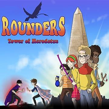 Rounders: Tower of Herodotus