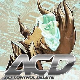 Alt Control Delete, Vol. 1: Collapse